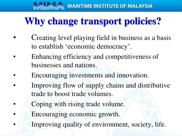 Why change transport policies?