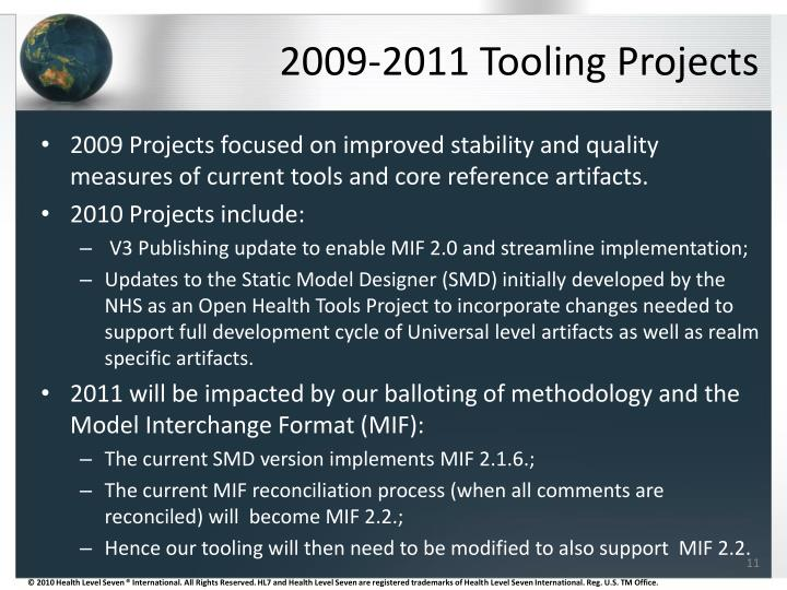2009-2011 Tooling Projects
