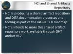 nci and shared artifacts repository