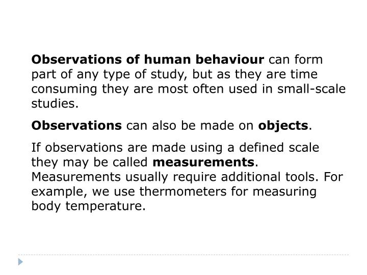Observations of human behaviour