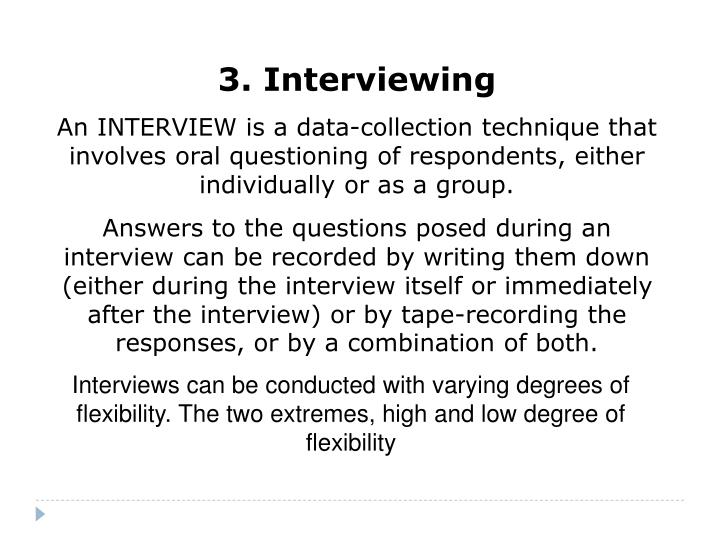 3. Interviewing