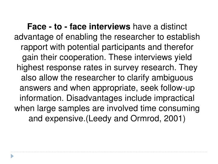 Face - to - face interviews