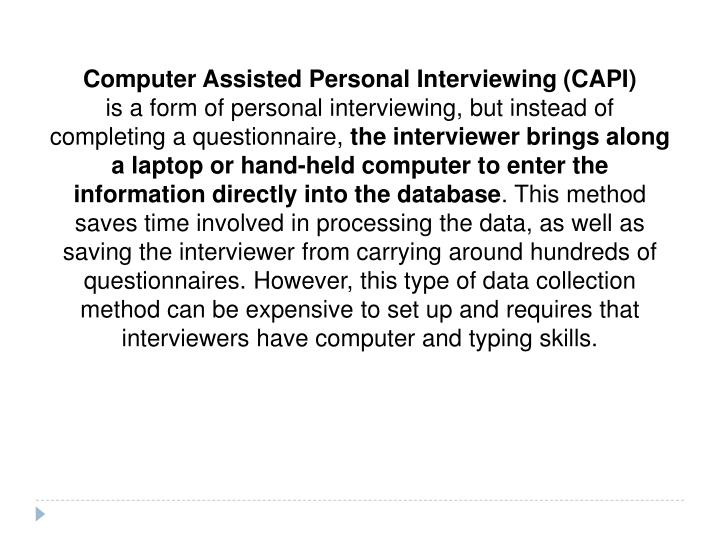 Computer Assisted Personal Interviewing (CAPI)