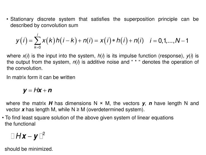 Stationary discrete system that satisfies the superposition principle can be described by convolution sum