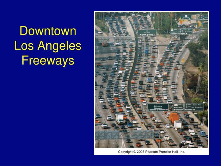 Downtown Los Angeles Freeways