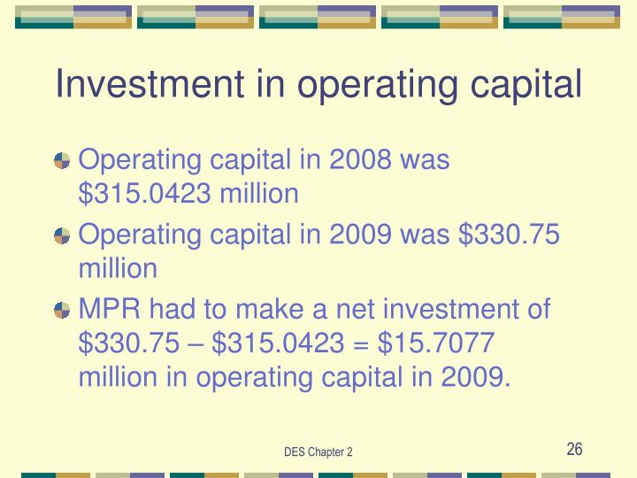 Investment in operating capital