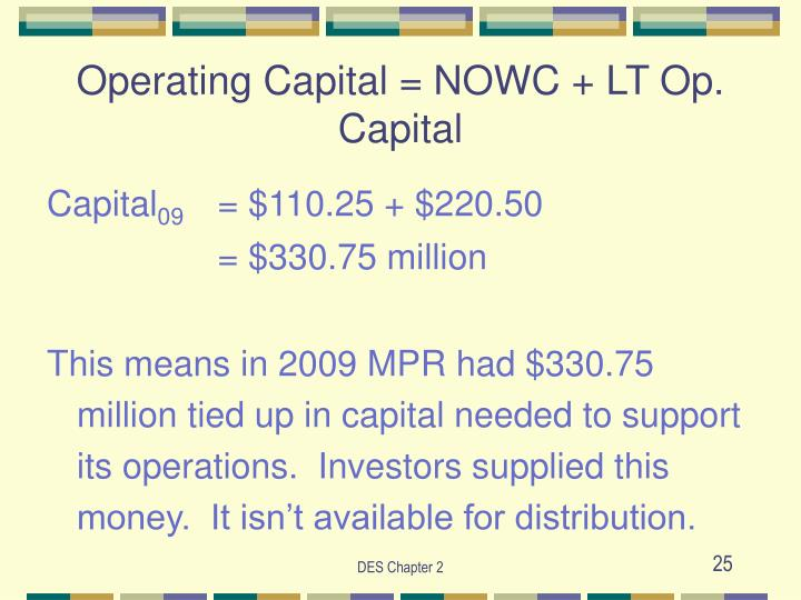 Operating Capital = NOWC + LT Op. Capital