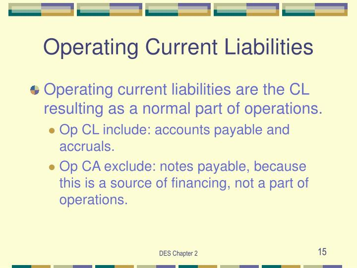 Operating Current Liabilities