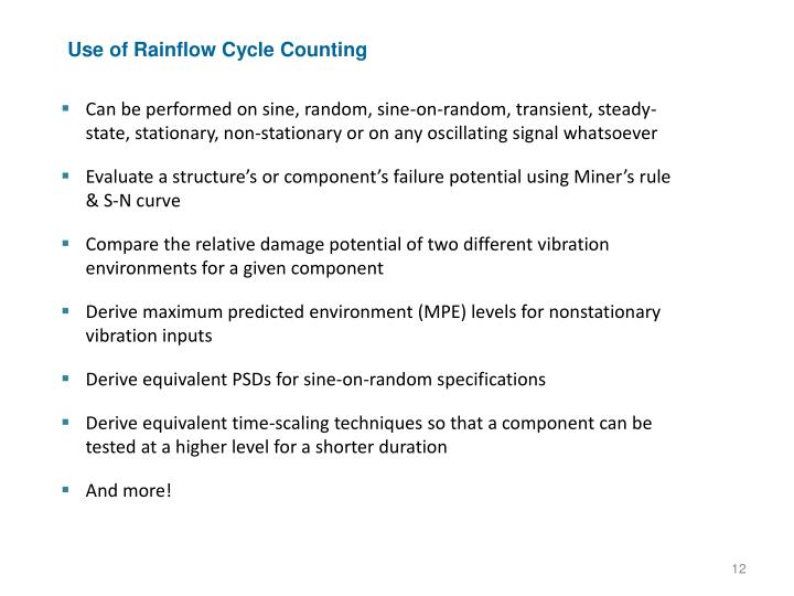 Use of Rainflow Cycle Counting