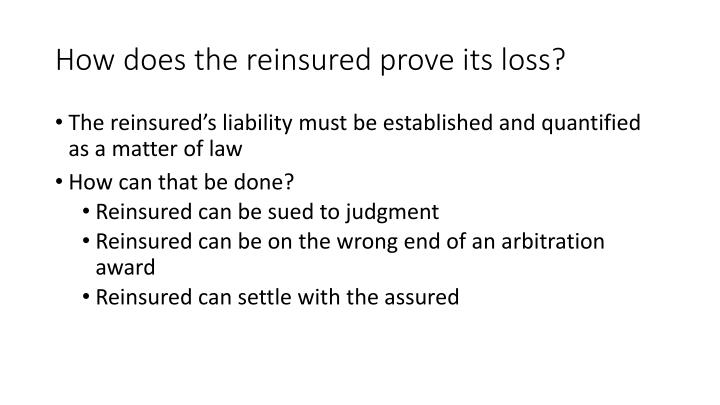 How does the reinsured prove its loss?