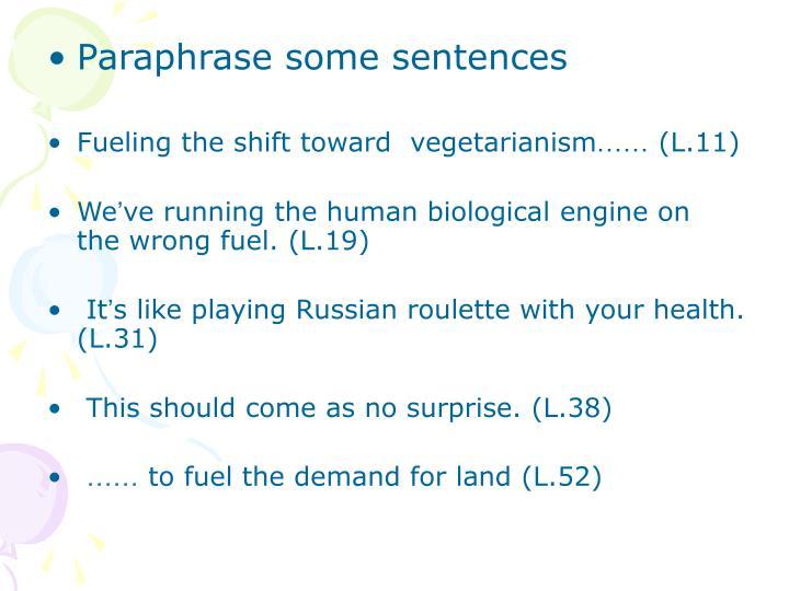 Paraphrase some sentences