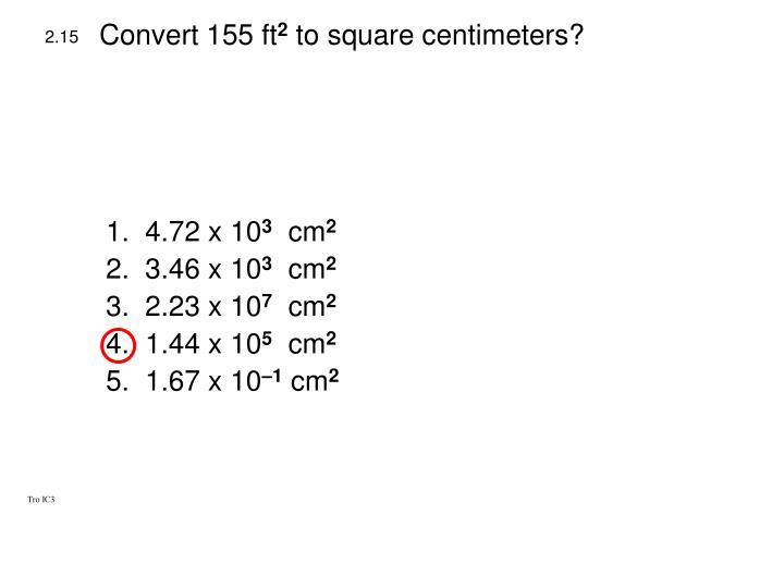 Convert 155 ft