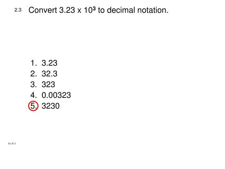 Convert 3.23 x 10