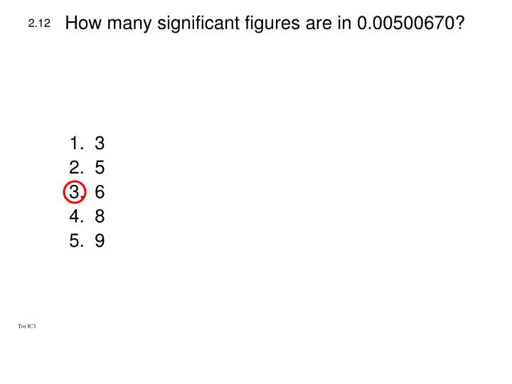 How many significant figures are in 0.00500670?