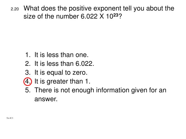 What does the positive exponent tell you about the size of the number 6.022 X 10