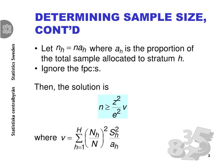 DETERMINING SAMPLE SIZE, CONT'D