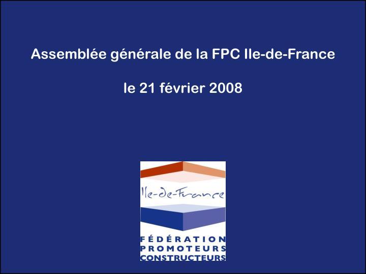 Assemblée générale de la FPC Ile-de-France