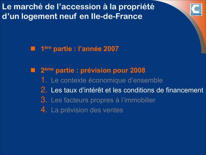 Le marché de l'accession à la propriété d'un logement neuf en Ile-de-France