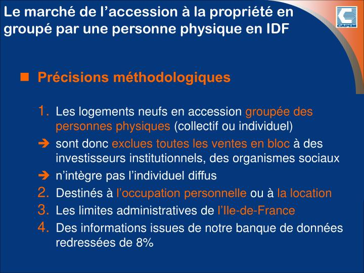 Le march de l accession la propri t en group par une personne physique en idf