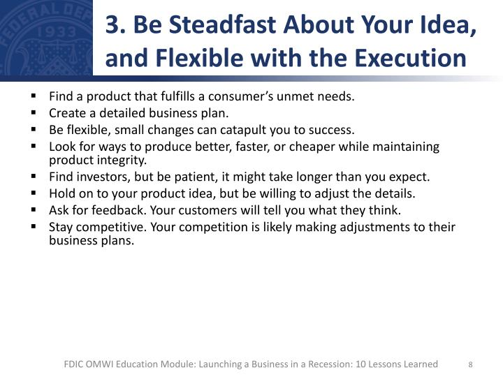 3. Be Steadfast About Your Idea, and Flexible with the Execution