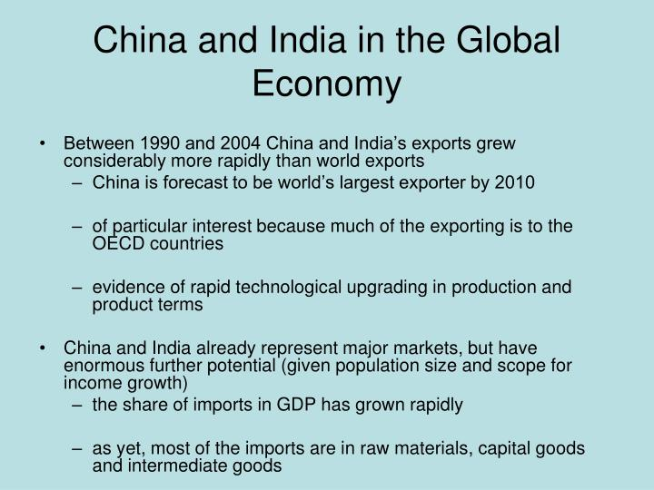 China and India in the Global Economy