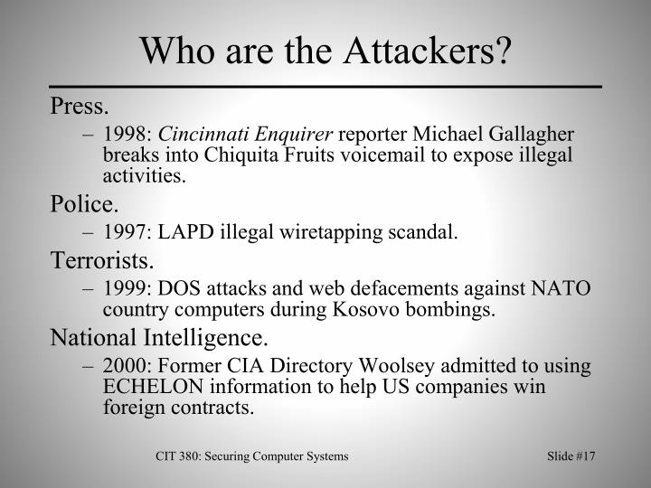 Who are the Attackers?