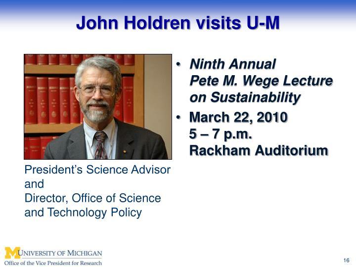 John Holdren visits U-M