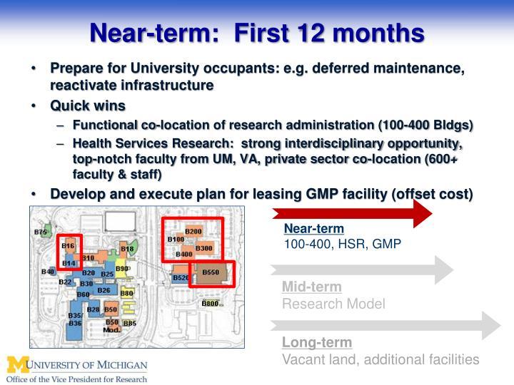 Near-term:  First 12 months