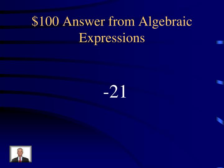 100 answer from algebraic expressions