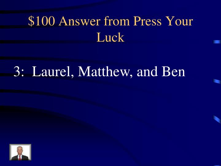 $100 Answer from Press Your Luck