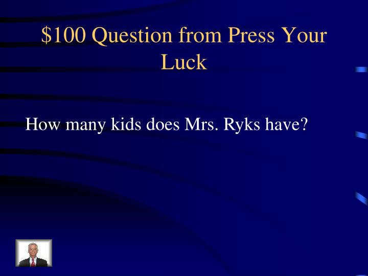 $100 Question from Press Your Luck
