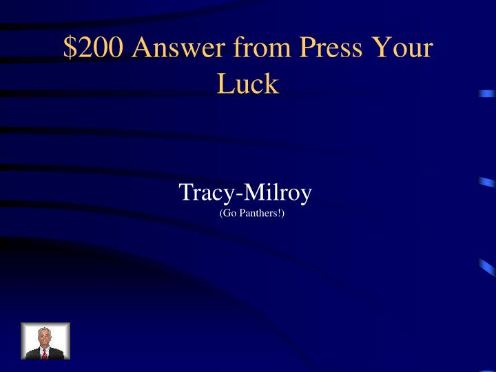 $200 Answer from Press Your Luck