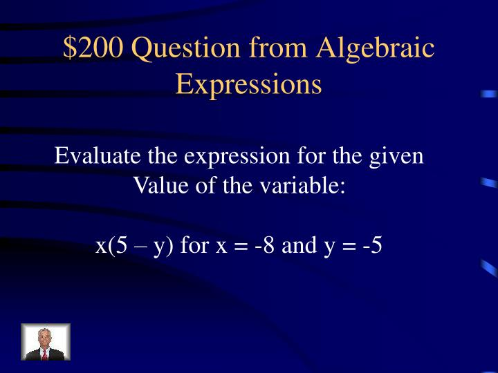 $200 Question from Algebraic Expressions