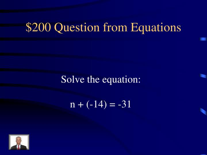 $200 Question from Equations