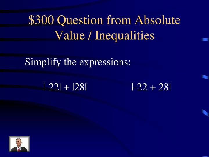$300 Question from Absolute Value / Inequalities