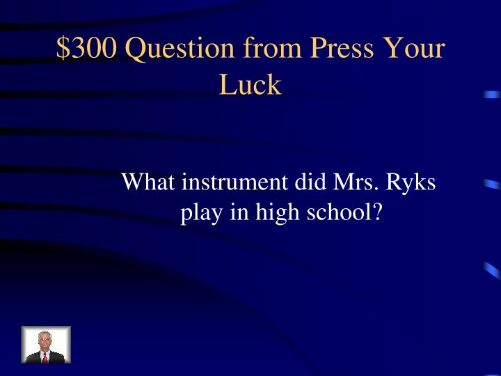 $300 Question from Press Your Luck