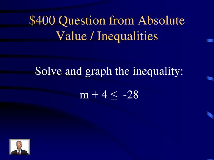 $400 Question from Absolute Value / Inequalities