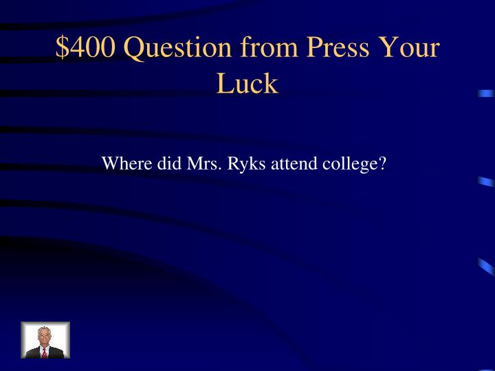 $400 Question from Press Your Luck