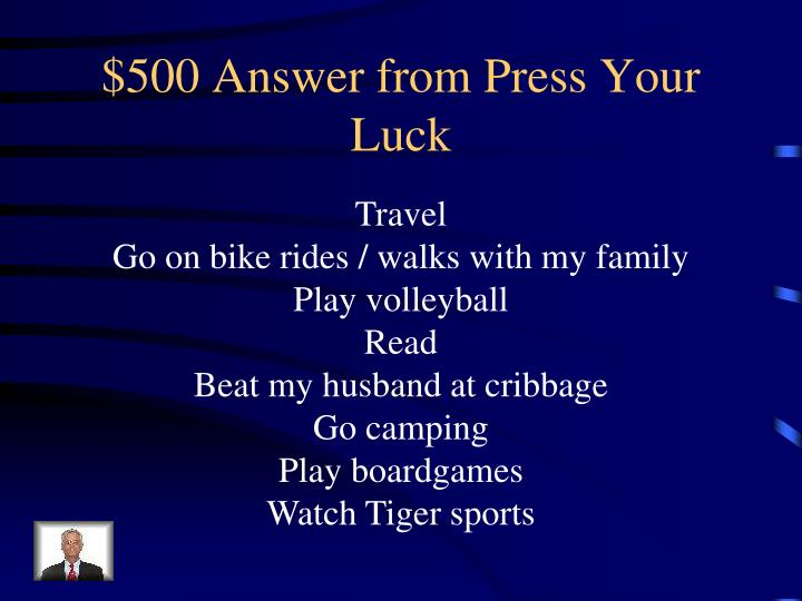 $500 Answer from Press Your Luck