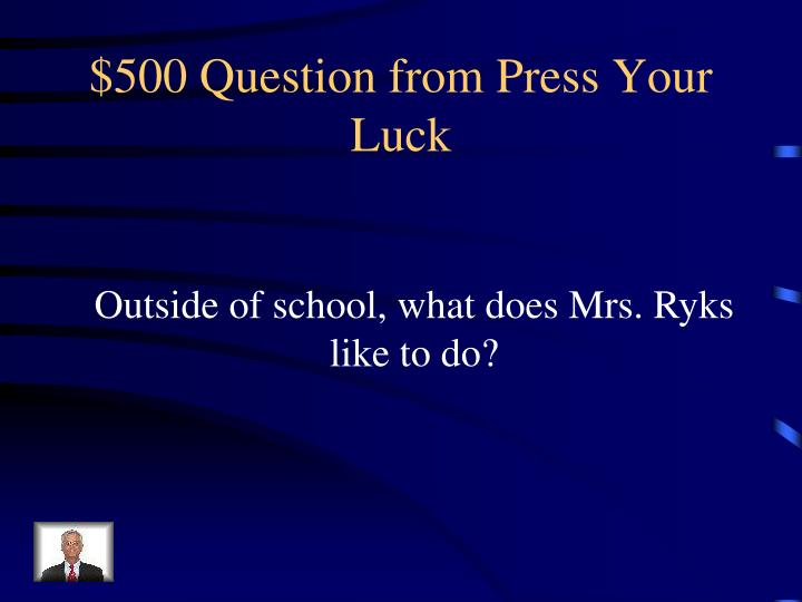 $500 Question from Press Your Luck