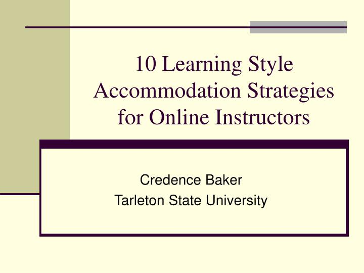 10 Learning Style Accommodation Strategies for Online Instructors