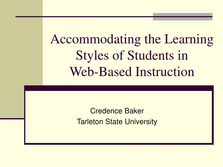 Accommodating the Learning Styles of Students in