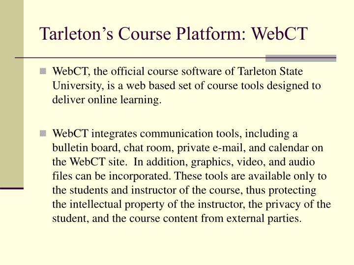 Tarleton's Course Platform: WebCT
