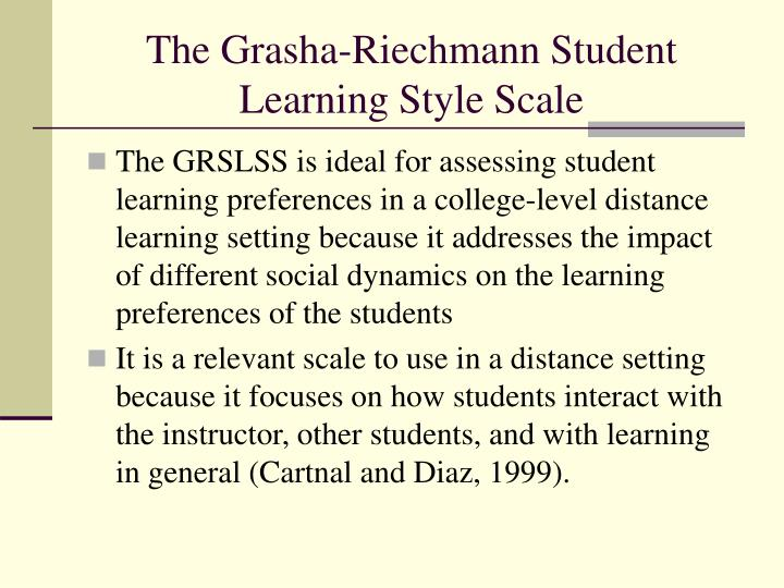 The Grasha-Riechmann Student Learning Style Scale