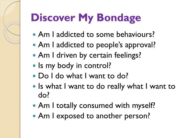 Discover My Bondage