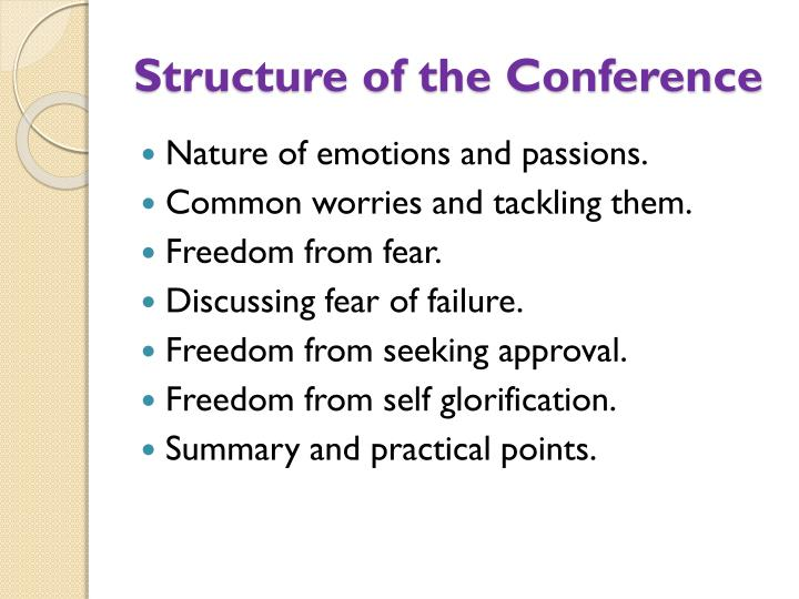 Structure of the Conference