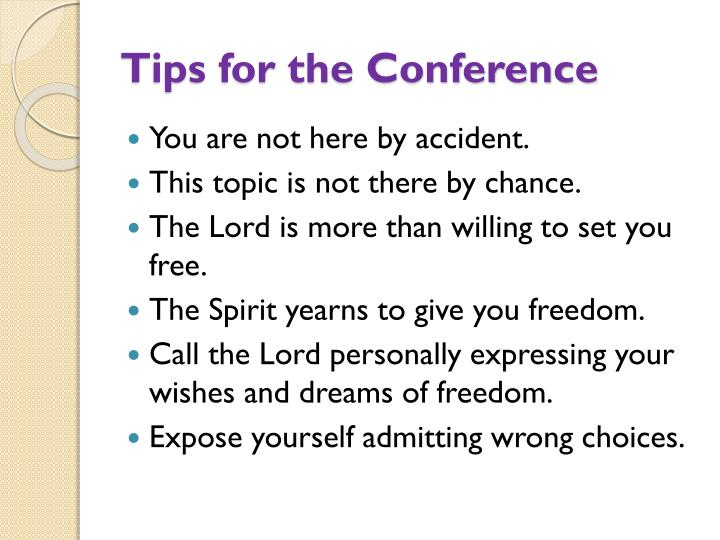 Tips for the Conference