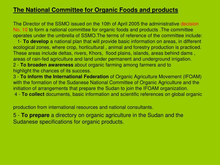 The National Committee for Organic Foods and products