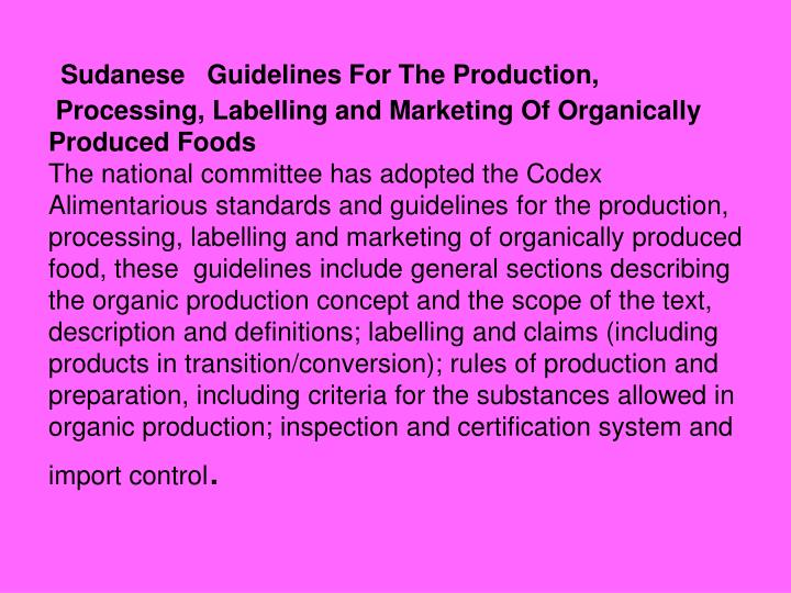 Sudanese   Guidelines For The Production,