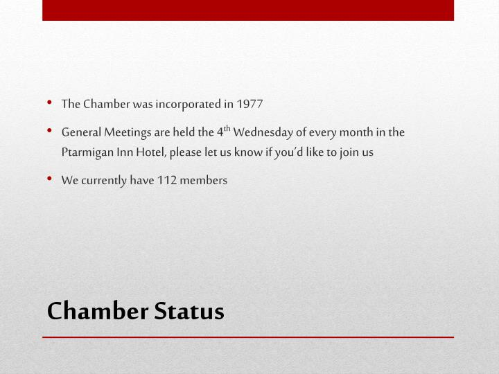 The Chamber was incorporated in 1977